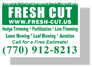 Fresh Cut Yard Sign Lawn Care Atlanta Home Landscaping Ideas Mower Landscape